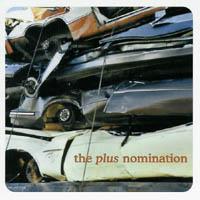 the Plus Nomination - s/t