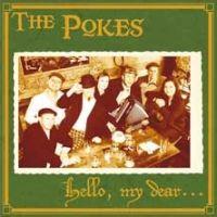 The Pokes - Hello, My Dear...