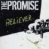 The Promise - Believer
