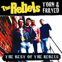 The Rebels - Torn & Fraid