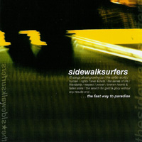 The Sidewalksurfers - .... the fast way to paradise