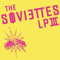 The Soviettes - LP III