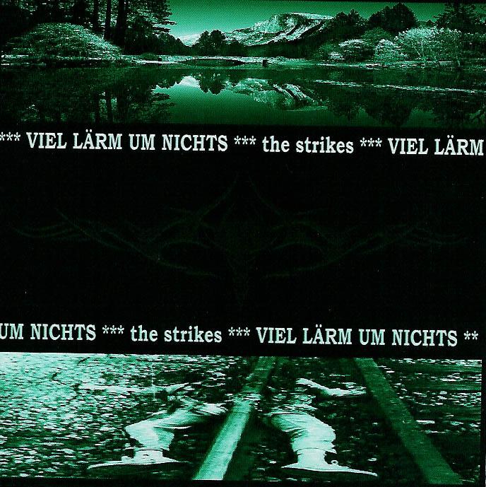 The Strikes - Viel Lärm Um Nichts