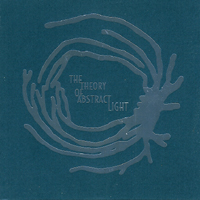 The Theory Of Abstract Light - s/t