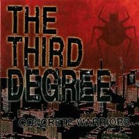 The Third Degree - Concrete Warriors