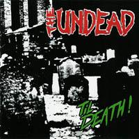 The Undead - Til Death!