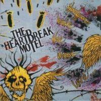 The Heartbreak Motel  - Handguns Make The Most Love