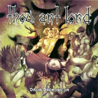 Thou Art Lord - Orgia Daemonicum
