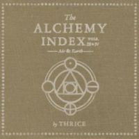 Thrice - The Alchemy Index: Vols III & IV (Air & Earth)