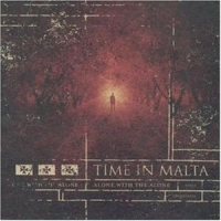 Time In Malta - Alone With The Alone