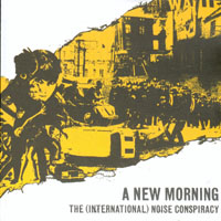 The International Noise Conspiracy - A New Morning, Changing Weather