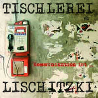 Tischlerei Lischitzki - Kommunikation ist...