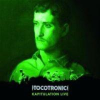 Tocotronic - Kapitulation Live