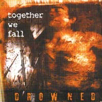 Together We Fall - Drowned