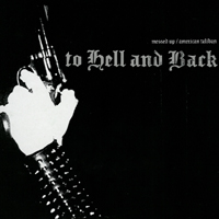 To Hell and Back - s/t