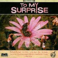 To My Suprice - s/t