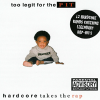V/A - Too Legit for the Pit