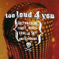 V/A - Too Loud For You