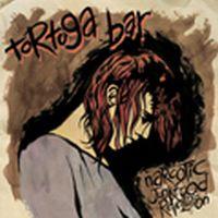 Tortuga Bar - Narcotic Junkfood Revolution