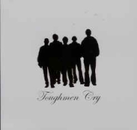 Toughmen Cry - S/T