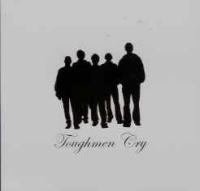 Toughmen Cry - S/T