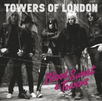 Towers Of London  - Blood, Sweat & Towers