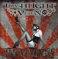 Trashlight Vision - Alibis And Ammunition