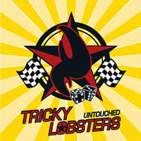 Tricky Lobsters - Untouched