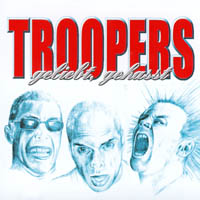 Troopers - Geliebt, Gehasst