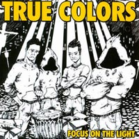 True Colors - Focus On The Light
