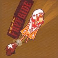 Tumblin Dice  - Freeride