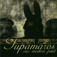 Tupamaros - Our Modern Past