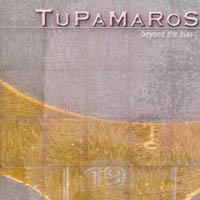 Tupamaros - Beyond The Bias