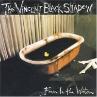 The Vincent Black Shadow - Fear's In The Water