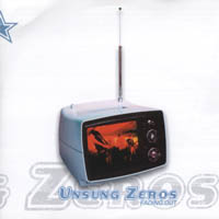 Unsung Zeros - Fading Out