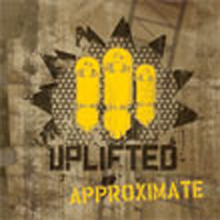 Uplifted - Approximate