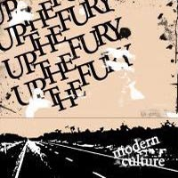 Up The Fury - Modern Culture