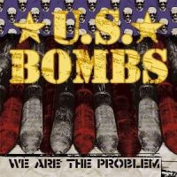 U.S. Bombs - We Are The Problem