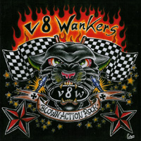 V 8 Wankers - Blown Action Rock