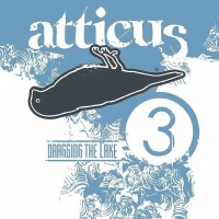 V/A - Atticus Dragging The Lake #3