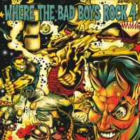 V/A - Where The Bad Boys Rock Vol. 4