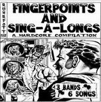 V/A - Fingerpoints and Sing-A-Longs – A Hardcore Compilation