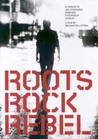 V/A - Roots Rock Rebel - A Tribute To Joe Strummer [DVD]