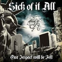 V/A - Our Impact Will Be Felt - A Tribute To Sick Of It All