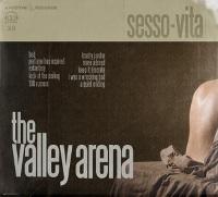 The Valley Arena - Sesso.Vita