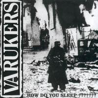 The Varukers - How Do You Sleep ???????