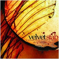 Velvet Stab - Where Parallels Meet