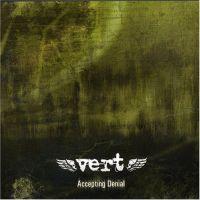 Vert - Accepting Denial