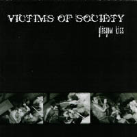 Victims Of Society - Glasgow Kiss