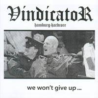 Vindicator - We Won\'t Give Up...